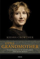 Little grandmother | Kiesha Crowther |