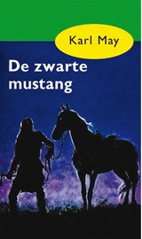 De zwarte mustang | Karl May |