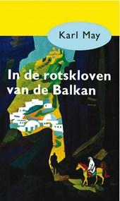 In de rotskloven van de Balkan