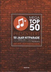 Mega Top 50 presenteert 50 jaar hitparade