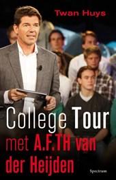 College tour met A.F.Th. van der Heijden