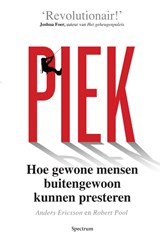 Piek | Anders Ericsson ; Robert Pool |
