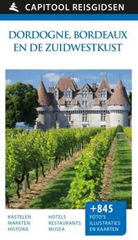 Dordogne, Bordeaux en de Zuidwestkust | Suzanne Boireau-Tartarat ; Pierre Chavot ; Renée Grimaud ; Wilfried Lecarpentier |
