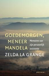 Goedemorgen, meneer Mandela