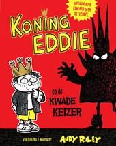 Koning Eddie en de kwade keizer