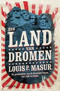 Een land van dromen | Louis Masur |