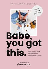 Babe, you got this | Emilie Sobels |
