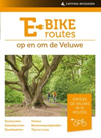 E-bikeroutes op en om de Veluwe | Ad Snelderwaard |