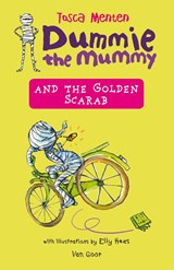 Dummie the Mummy and the Golden Scarab | Tosca Menten |