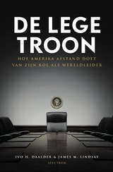De lege troon | Ivo Daalder ; James Lindsay |