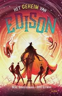 Het geheim van Edison | Eric Elfman ; Neal Shusterman |