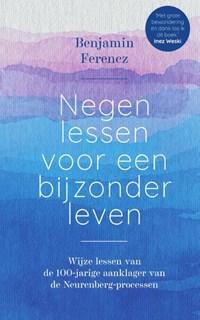 Negen lessen voor een bijzonder leven | Benjamin Ferencz |