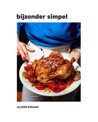 Bijzonder simpel   Alison Roman  