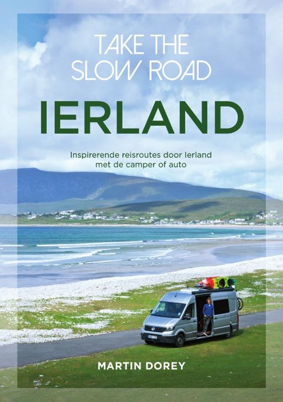 Take the slow road Ierland