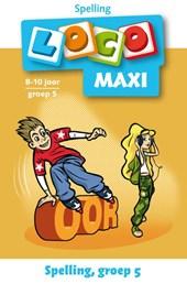 Maxi Loco groep 5 Spelling