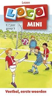 voetbal, eesrte woorden 6-7 jaar groep 3
