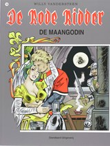Rode ridder 169. de maangodin | Willy Vandersteen |