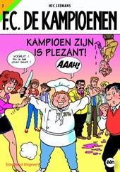 F.C. De Kampioenen Kampioen zijn is plezant !