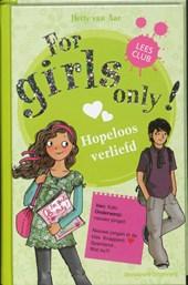 For girls only Hopeloos verliefd
