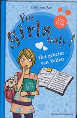 For girls only Het geheim van Yelien | Hetty van Aar |