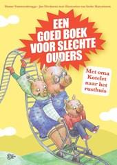 Een goed boek voor slechts ouders