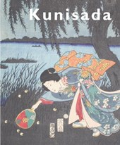 Kunisada: Imaging Drama and Beauty | Robert Schaap |