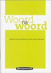 Woord na woord