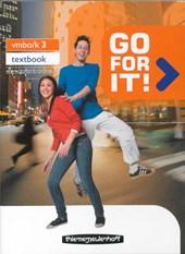Go for it! 3 vmbo-k Tekstbook