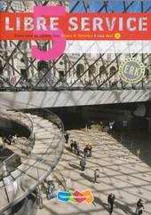 Libre Service - derde editie - Textes & Activités 5 VWO deel A + B