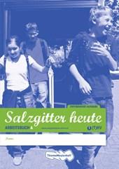 Saltzgitter heute 1 (T)HV Arbeitsbuch A/B