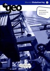 De Geo Wereld globalisering vwo tweede fase werkboek