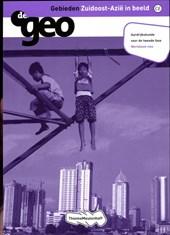 De Geo Gebieden Zuidoost-Azie in beeld vwo Werkboek