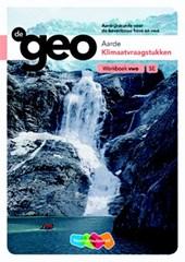 De Geo bovenbouw vwo 5e editie Werkboek Klimaatvraagstukken