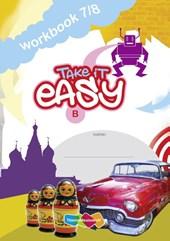 Take it Easy Workbook 7/8 B (set a 5ex)