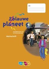 De Blauwe Planeet 5 5 ex / deel Werkschrift