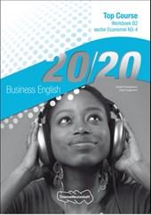 20/20 English Top Course- Werkboek B2 Economie