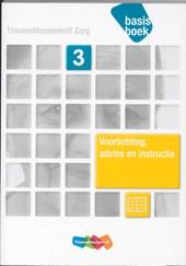 ThiemeMeulenhoff Zorg Voorlichting, advies en instructie niveau 3 Basisboek