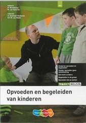 Traject Welzijn Opvoeden en begeleiden van kinderen