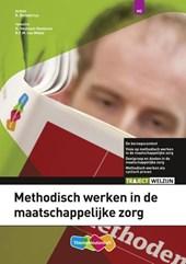 Traject Welzijn Methodisch handelen maatschappelijke zorg Basisboek