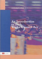 An introduction to the Works Councils Act | M. Hafkenscheid |