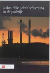 Industriële geluidsbeheersing in de praktijk