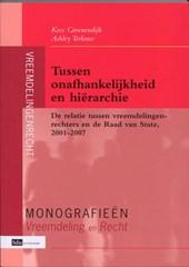 Monografieen Vreemdeliing en Recht Tussen onafhankelijkheid en hiërarchie