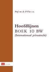 Hoofdlijnen Boek 10 BW (Internationaal Privaatrecht)