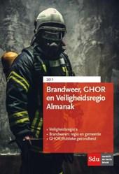 Brandweer, ghor en veiligheidsregio Almanak 2017