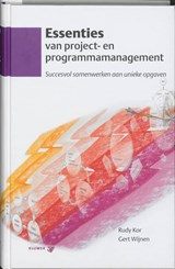 Essenties van project- en programmamanagement | R. Kor ; Rudy Kor ; G. Wijnen |