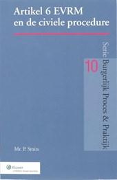 Burgerlijk Proces & Praktijk Artikel 6 EVRM en de civiele procedure