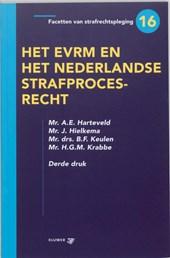 Facetten van strafrechtspleging Het EVRM en het Nederlandse strafprocesrecht