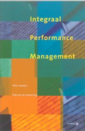 Integraal performance management | P. Geelen ; R. van de Coevering |