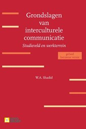 Grondslagen van interculturele communicatie | W.A. Shadid |