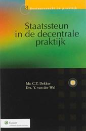 Bestuursrecht in praktijk Staatssteun in de decentrale praktijk